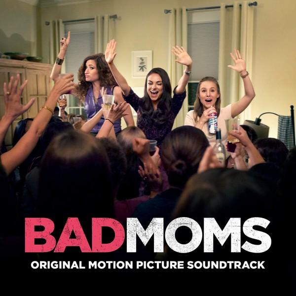 spill album review various artists bad moms original motion