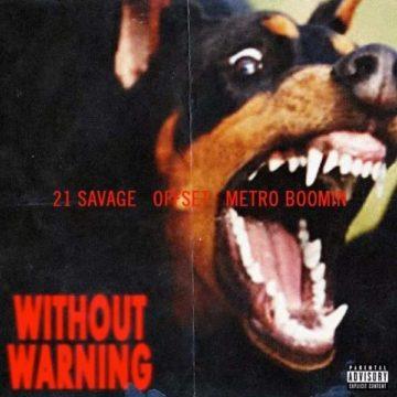 21 Savage, Offset & Metro Boomin