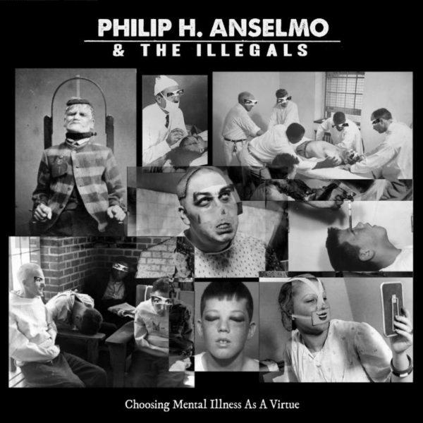 Philip H. Anselmo & The Illegals