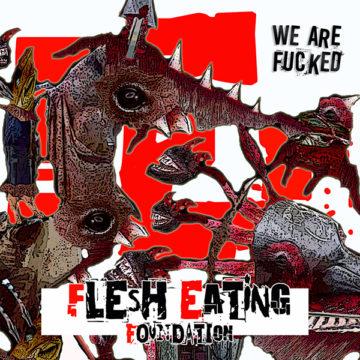 Flesh Eating Foundation