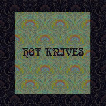Hot Knives