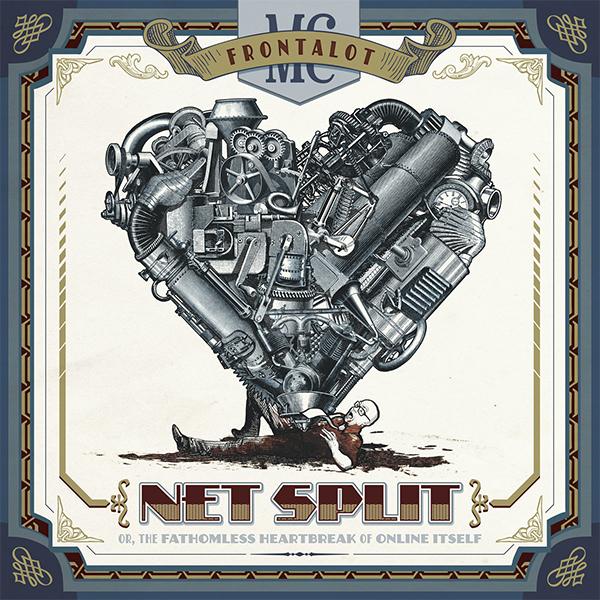 SPILL ALBUM REVIEW: MC FRONTALOT - NET SPLIT, OR THE FATHOMLESS HEARTBREAK OF ONLINE ITSELF