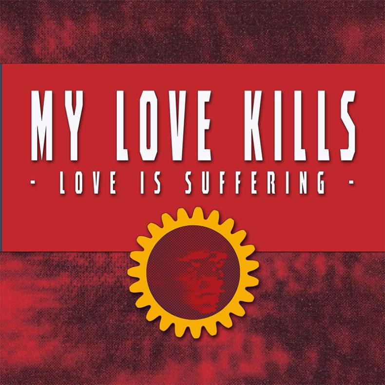 My Love Kills
