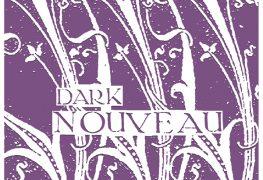 Dark Nouveau