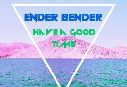Ender Bender