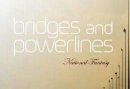 Bridges And Powerlines