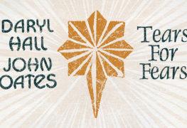 Daryl Hall & John Oates + Tears For Fears