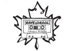 Rave & Drool