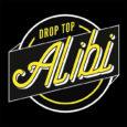 Drop Top Alibi