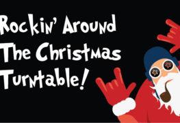 Rockin' Around The Christmas Turntable!