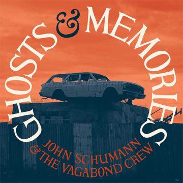 John Schumann & The Vagabond Crew