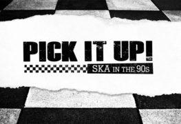 Pick It Up: Ska In The 90s