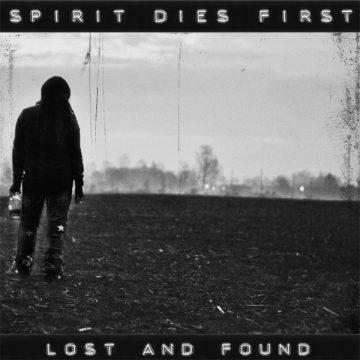 Spirit Dies First