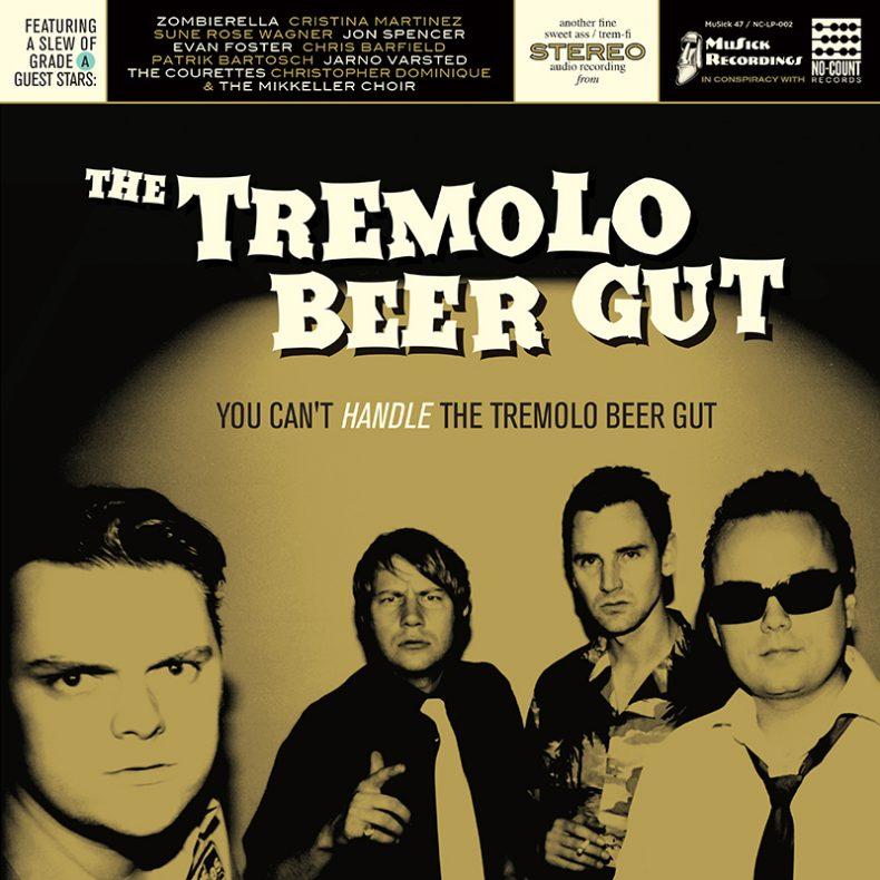 The Tremolo Beer Gut